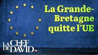 La Grande-Bretagne quitte l'UE