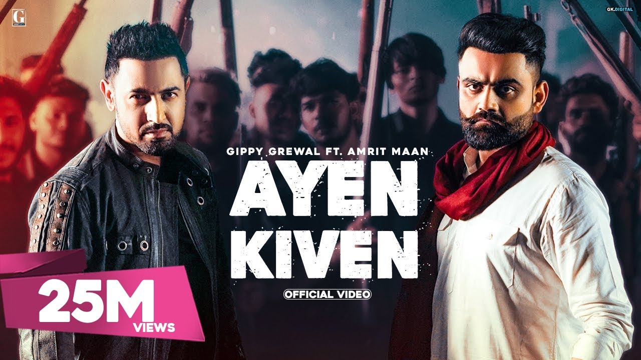 Ayen Kiven | Gippy Grewal, Amrit Maan Lyrics
