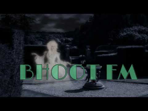 💐 Bhoot fm download 26 october 2018 | Bhoot FM 26 October