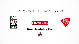 A Day with Purbayan and Ojas | RAAG SHREE | Full Video | Music Today
