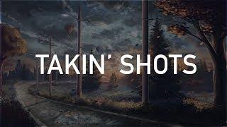 Post Malone - Takin' Shots (Clean)
