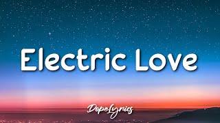 BØRNS - Electric Love