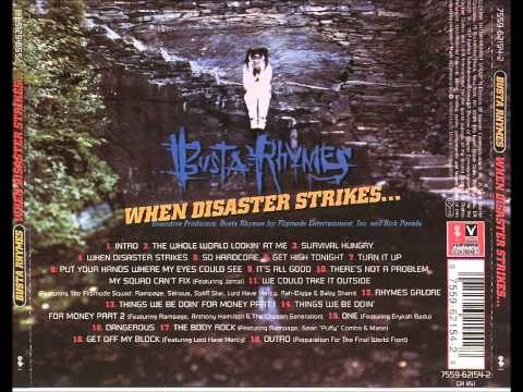Busta Rhymes - Get off My Block [When Disaster Strikes...]