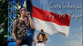 Mr Rayen - Cinta Indonesia