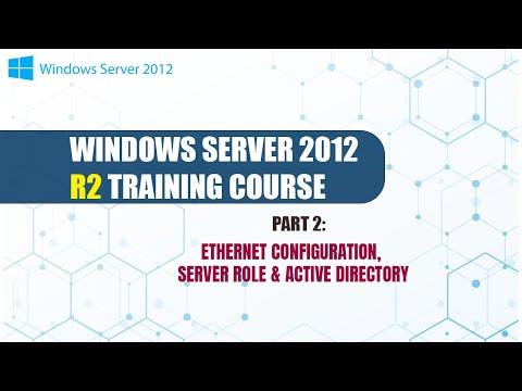 Windows Server 2012 R2 Training Part2 Ethernet Configuration ...