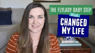 The Flylady Baby Step That Changed My Life