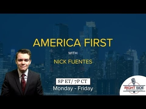 LIVE: America First with Nicholas J. Fuentes 4/26/17