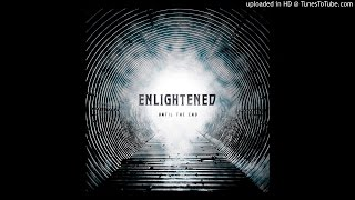 ENLIGHTENED - Get High