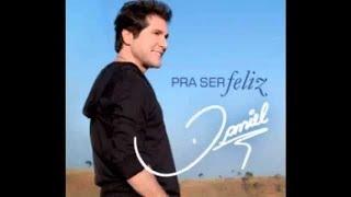 Pra Ser Feliz .Daniel