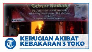 Kerugian dari Kebakaran Toko Grosir Gal Gil di Klaten Mencapai Rp500 Juta, 3 Toko Terbakar