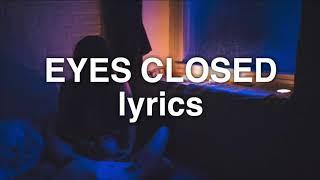 Halsey   Eyes Closed (Lyrics)
