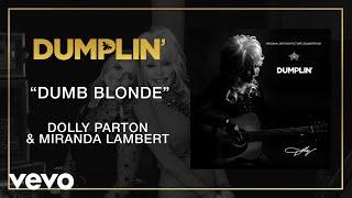 Dumb Blonde (from the Dumplin' Original Motion Picture Soundtrack [Audio])