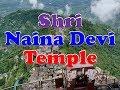 Shri Naina Devi Temple, Bilaspur, Himachal Pradesh    Himachal Darshan   
