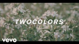 twocolors - Follow You ft. Muringa