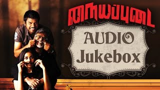 Naiyyappudai - Official Jukebox