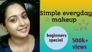 Simple Everyday Makeup Look || For Beginners || Malayali YouTuber || Malayalam