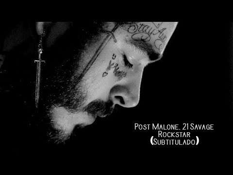 Post Malone - Rockstar Ft 21 Savage (Subtitulado Español)