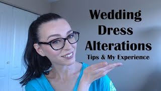 Wedding Dress Alterations | What I learned