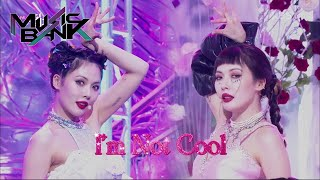HyunA(현아) - I'm Not Cool (Music Bank) | KBS WORLD TV 210129