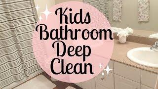 KIDS BATHROOM DEEP CLEANING ROUTINE | Cleaning Motivation | Tara Henderson