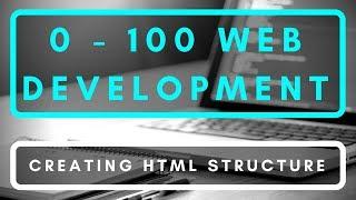 Gambar cover Creating HTML Structure (Series Re-Vamp) | Zero To 100 Web Development