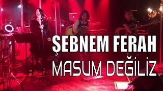 Şebnem Ferah - Masum Değiliz / DorockXL