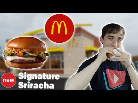 McDonald's Signature Sriracha Burger- Food Review #253