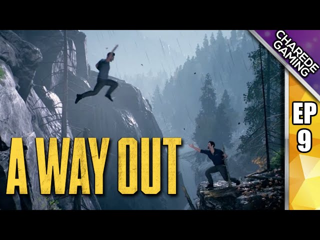 On The Run & Bridge Crossing | A Way Out Ep 09 | Charede Plays Co-op With Galakticus