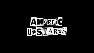 Angelic Upstarts  -  I Don't Wanna Fight The Soviet