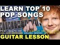 Learn | TOP 10 | EASY | Pop Songs | 2017 | Beginner Guitar Lesson + TAB (SHAPE OF YOU)