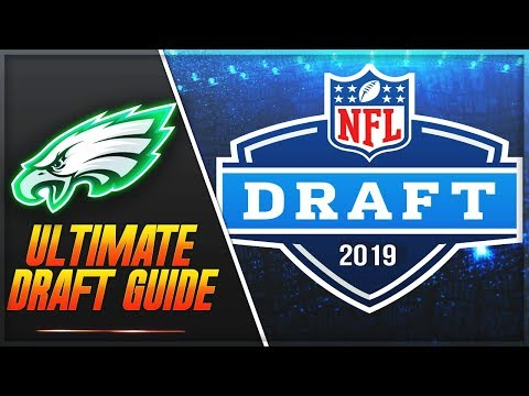 The *ULTIMATE* Philadelphia Eagles 2019 NFL Draft Guide/Preview