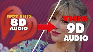 Taylor Swift   The Archer { 9D AUDIO   NOT 8D AUDIO }