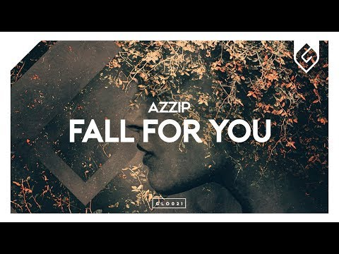 Azzip – Fall For You