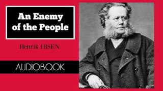 An Enemy of the People by Henrik Ibsen - Audiobook