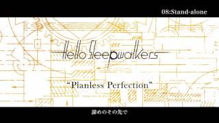 Hello Sleepwalkers Full Album「Planless Perfection」