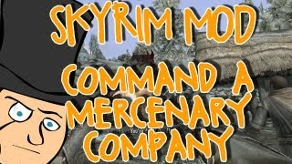 Mods of... Skyrim - Command a Mercenary Company!