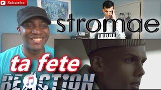 Stromae ta fete REACTION!