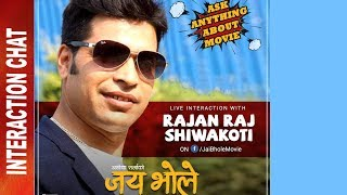 "New Nepali Movie - ""Jai Bhole"" Movie Interaction Chat 