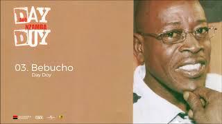 03. Day Doy -  Bebucho (Original Áudio)