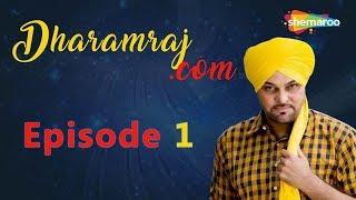 Funniest Punjabi Web Series | Gurchet Chitarkar | Dharamraj.com | Episode 1 | HD | Full Episode