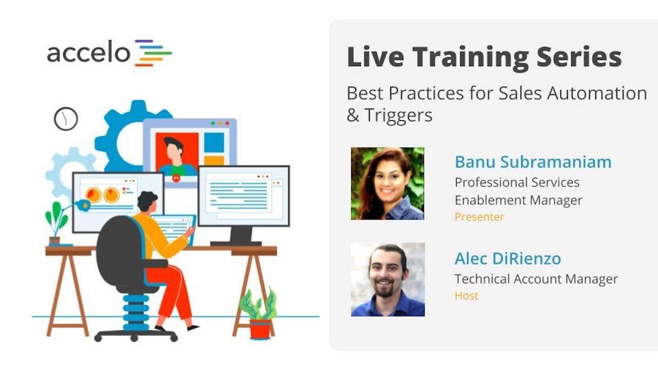 Live Training Series: Best Practices for Sales Automation & Triggers