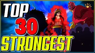 Ranking The TOP 30 STRONGEST Characters In One Piece (2020)