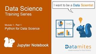 Data Science Tutorials - Module 1- Part 1 - Python for Data Science - Jupyter Notebook