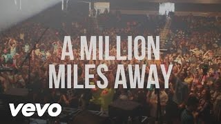 Hawk Nelson - A Million Miles Away