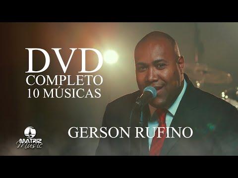 Gerson Rufino I DVD completo [Vídeos Clipes]