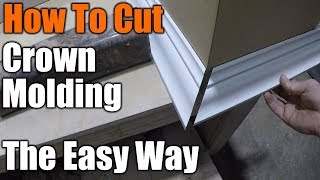 How To Cut Crown Molding The Easy Way | THE HANDYMAN