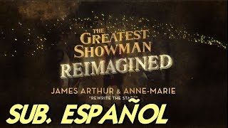 James Arthur & Anne-Marie Rewrite The Stars sub. español