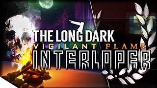 Vigilant Flame, Hushed River Valley, & NEW COOKING!!   The Long Dark — Vigilant Flame: Interloper 1