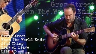 Dave & Tim - Grey Street - When The World Ends - Jimi Thing - Stay or Leave - Seek Up