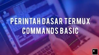 Kode Perintah dasar Aplikasi Termux untuk Pemula